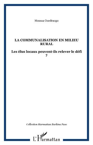 Couverture La communalisation en milieu rural