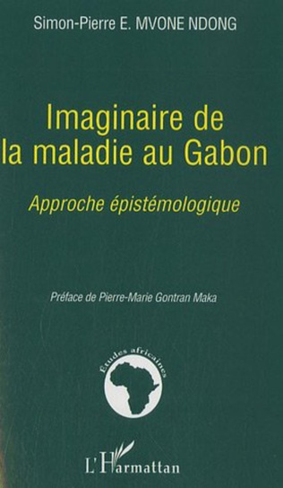 Couverture Imaginaire de la maladie au Gabon