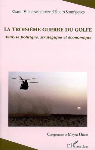 Couverture La troisième guerre du Golfe