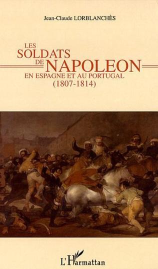 Couverture Les soldats de Napoléon en Espagne et au Portugal