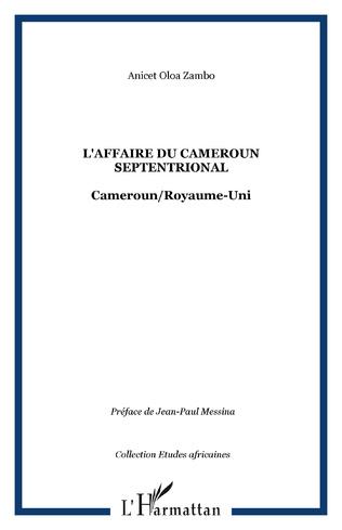 Couverture L'affaire du Cameroun septentrional