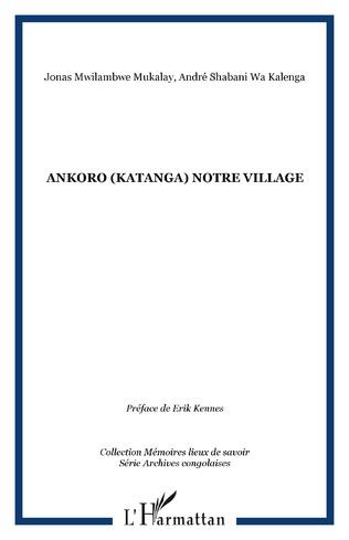 Couverture Ankoro (Katanga) notre village