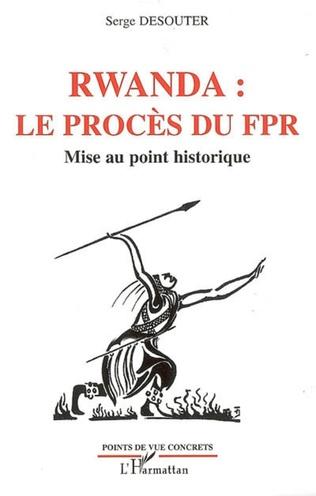 Couverture Rwanda le procès du FPR