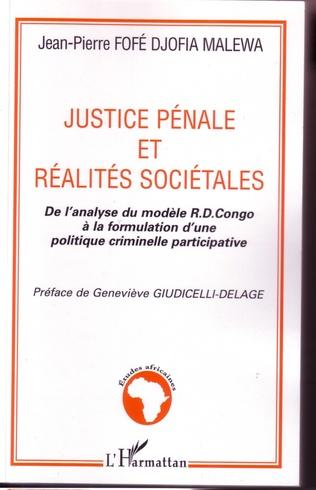 Couverture Justice pénale et réalités sociétales