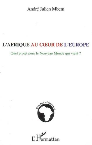 Couverture L'Afrique au coeur de l'Europe