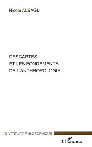 Couverture Descartes et les fondements de l'anthropologie