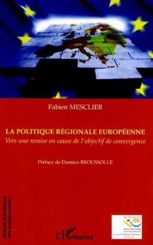Couverture La politique régionale européenne