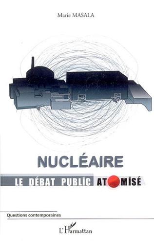 Couverture Nucléaire Le débat public atomisé