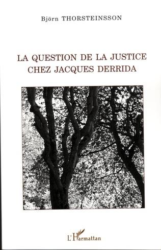 Couverture La question de la justice chez Jacques Derrida