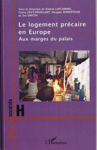 Couverture Le logement précaire en Europe