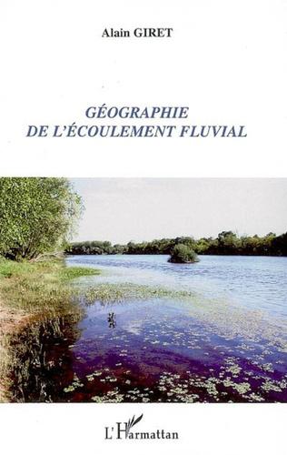 Couverture Géographie de l'écoulement fluvial