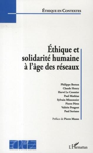 Couverture Ethique et solidarité humaine à l'âge des réseaux