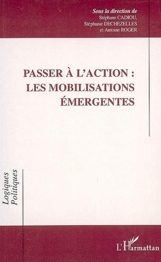 Couverture Passer à l'action : les mobilisations émergentes
