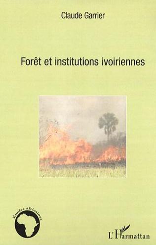 Couverture Forêt et institutions ivoiriennes