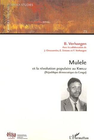 Couverture Mulele et la révolution populaire au Kwilu
