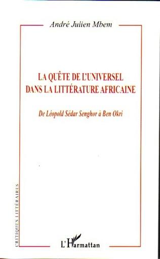Couverture La quête de l'Universel dans la littérature africaine