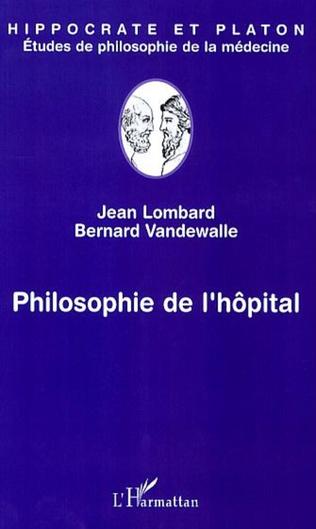 Couverture Philosophie de l'hôpital