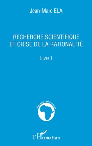 Couverture Recherche scientifique et crise de la rationalité