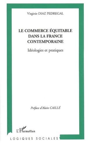 Couverture Le commerce équitable dans la France contemporaine
