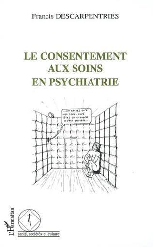 Couverture Le consentement aux soins en psychiatrie