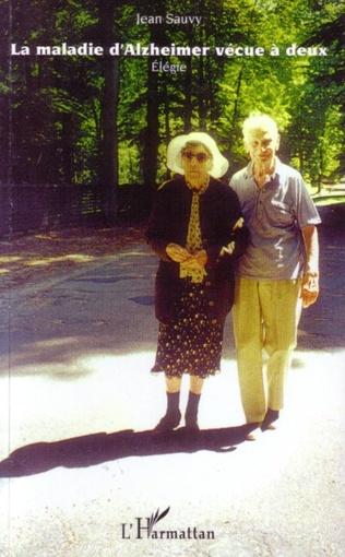 Couverture La maladie d'Alzheimer vécue à deux