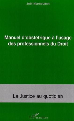Couverture Manuel d'obstétrique à l'usage des professionnels du Droit