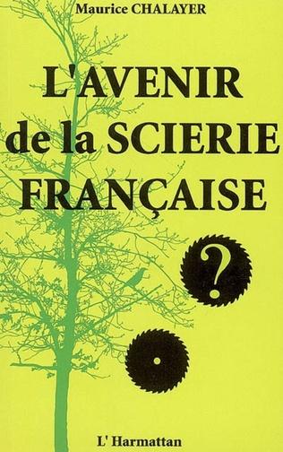 Couverture L'avenir de la scierie française