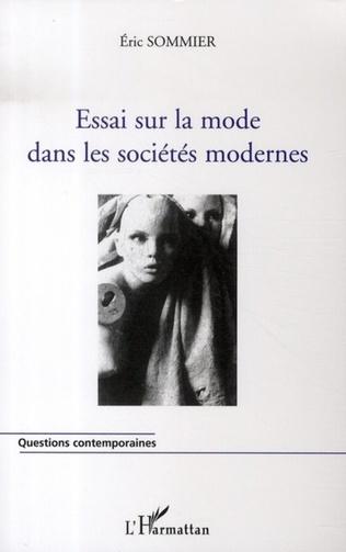 Couverture Essai sur la mode dans les sociétés modernes