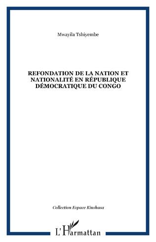 Couverture Refondation de la nation et nationalité en République démocratique du Congo