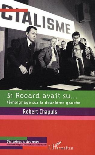 Couverture Si Rocard avait su...