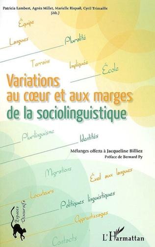 Couverture Variations au coeur et aux marges de la sociolinguistique