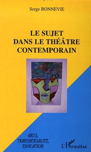 Couverture Le sujet dans le théâtre contemporain