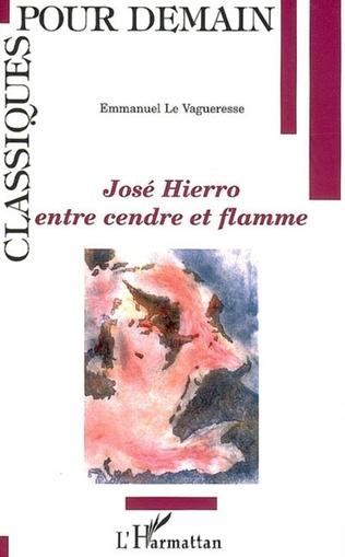 Couverture José Hierro, entre cendre et flamme