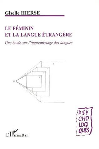 Couverture Le féminin et la langue étrangère
