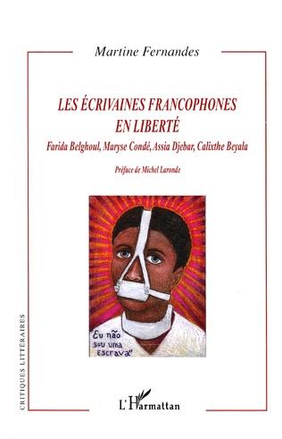 Couverture Les écrivaines francophones en liberté