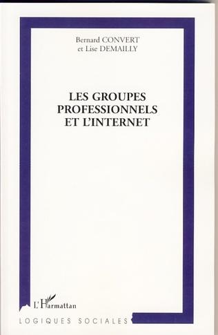 Couverture Les groupes professionnels et l'Internet
