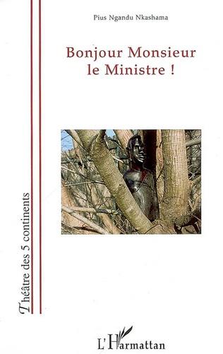 Couverture Bonjour Monsieur le Ministre!