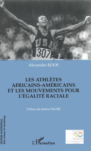 Couverture Les athlètes africains-américains et les mouvements pour l'égalité raciale