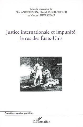 Couverture Justice internationale et impunité, le cas des Etats-Unis