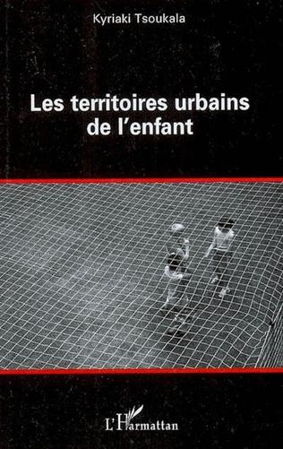 Couverture Les territoires urbains de l'enfant