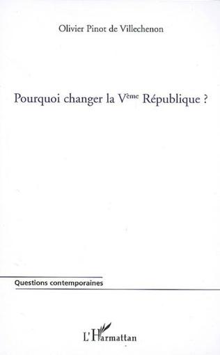 Couverture Pourquoi changer la Vème République ?
