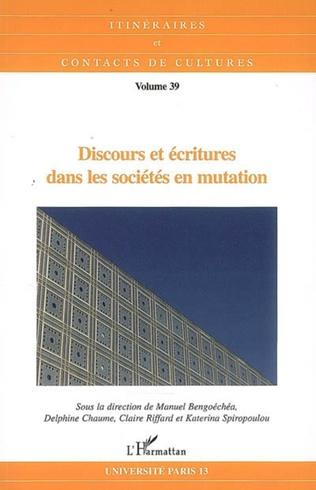 Couverture Discours et écritures dans les sociétés en mutation
