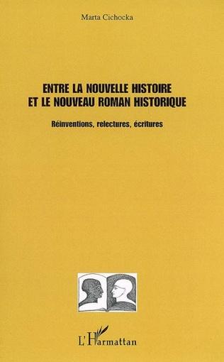 Couverture Entre la nouvelle histoire et le nouveau roman historique
