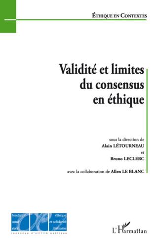 Couverture Validité et limites du consensus en éthique