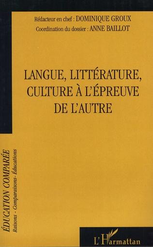 Couverture Langue, littérature, culture à l'épreuve de l'autre
