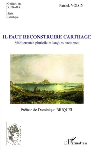 Couverture Il faut reconstruire Carthage