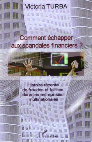 Couverture Comment échapper aux scandales financiers ?