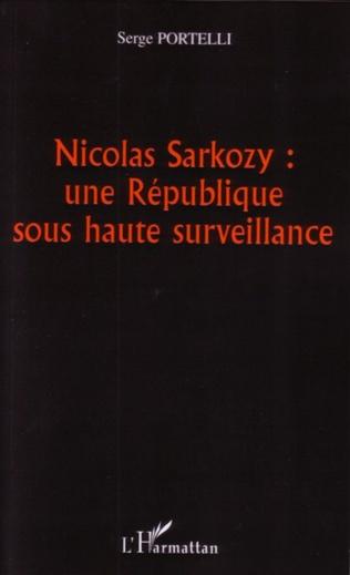 Couverture Nicolas Sarkozy : une République sous haute surveillance