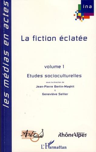 Couverture La fiction éclatée