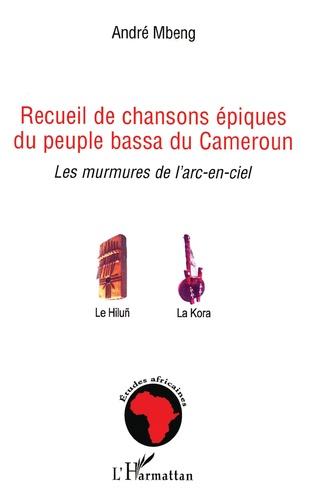 Couverture Recueil de chansons épiques du peuple bassa du Cameroun